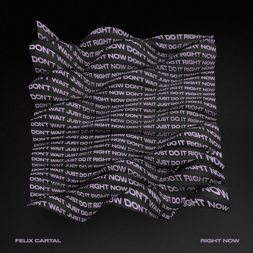 Right Now von Felix Cartal
