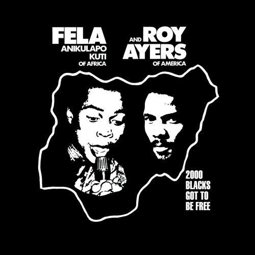 2000 Blacks Got to Be Free by Fela Kuti