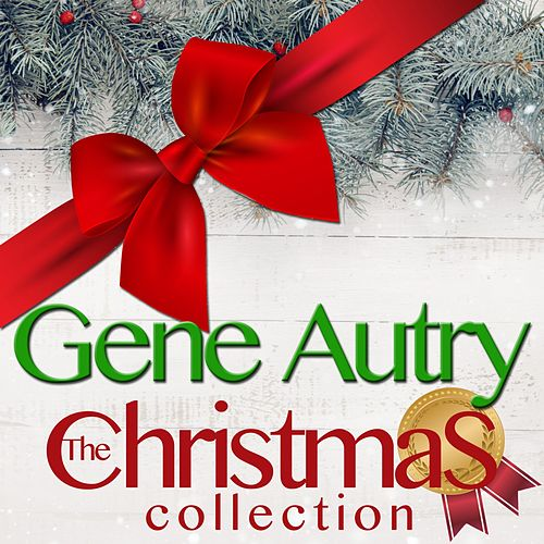 The Christmas Collection de Gene Autry