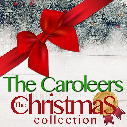 The Christmas Collection di The Caroleers