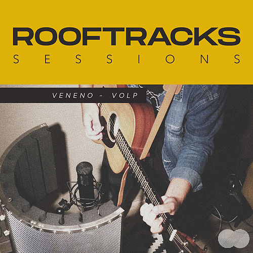 Rooftracks Sessions: Veneno by Rooftracks