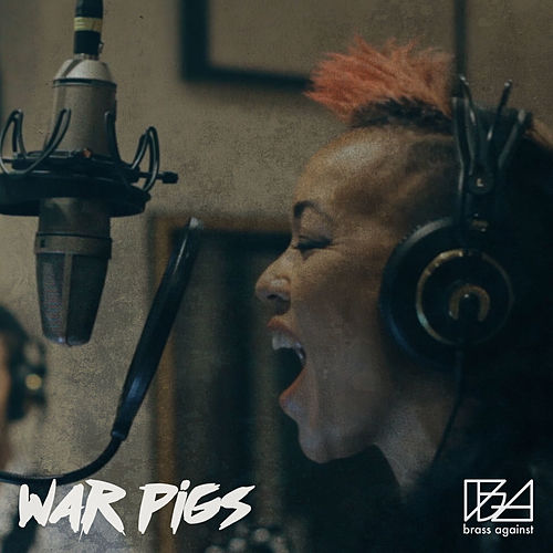 War Pigs von Brass Against