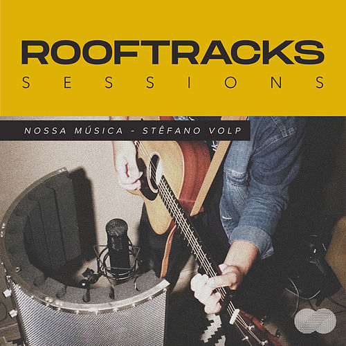 Rooftracks Sessions: Nossa Música by Rooftracks
