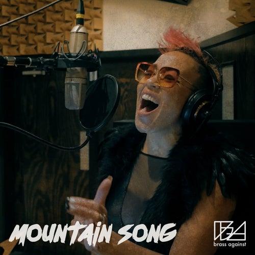 Mountain Song von Brass Against