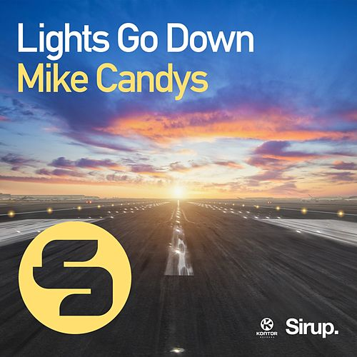 Lights Go Down von Mike Candys