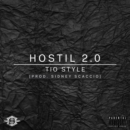 Hostil 2.0 de Tio Style