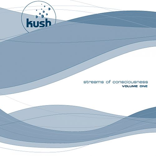 Streams of Consciousness, Vol. 1 de Kush