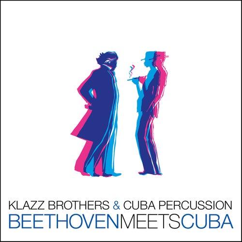 Beethoven Meets Cuba von Klazzbrothers