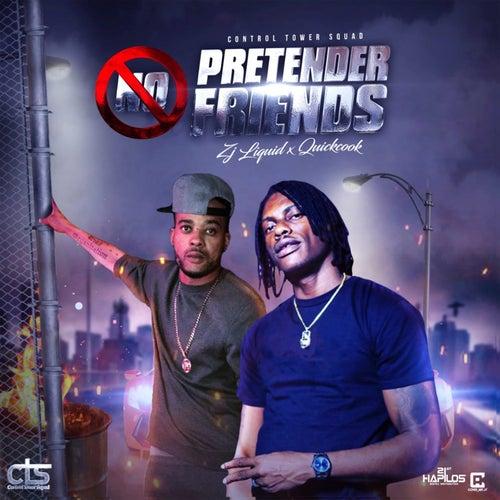 No Pretender Friends de Zj Liquid