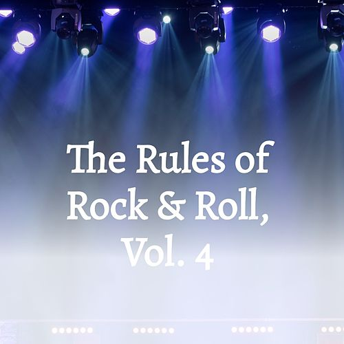 The Rules of Rock & Roll, Vol. 4 de The Gentrys, Georgie Fame, Adam Faith, The Bachelors, The Crystals, Del Shannon, Dale