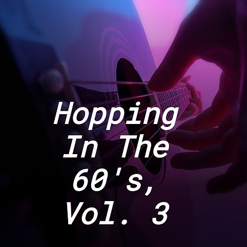 Hopping in the 60's, Vol. 3 by Jackie Brenda Lee