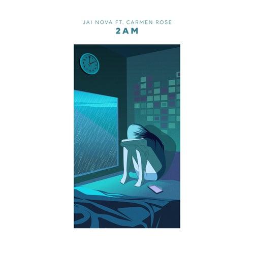 2 Am by Jai Nova