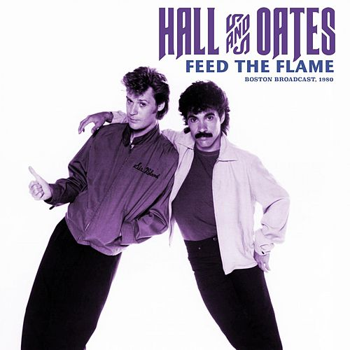 Feed The Flame de Daryl Hall & John Oates