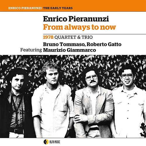 From Always to Now by Enrico Pieranunzi