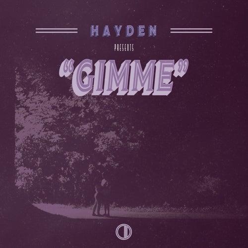 Gimme by Hayden