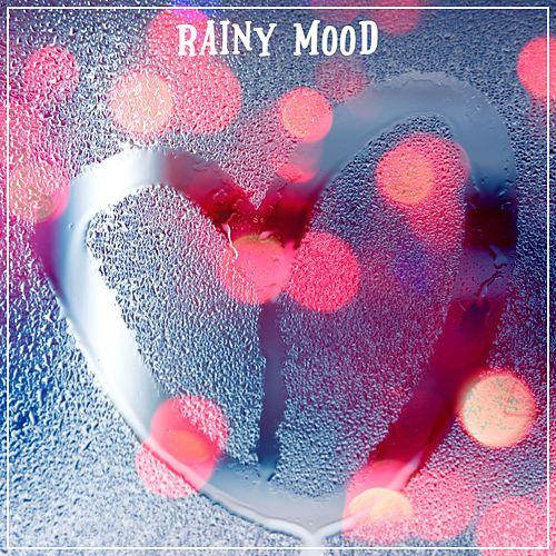 Rainy Mood by Nature Sounds (1)