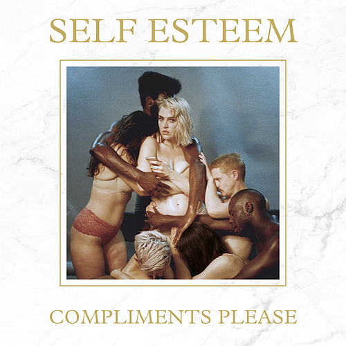 Compliments Please (Deluxe) by Self Esteem