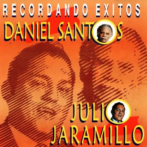 Rercordando Exitos de Julio Jaramillo