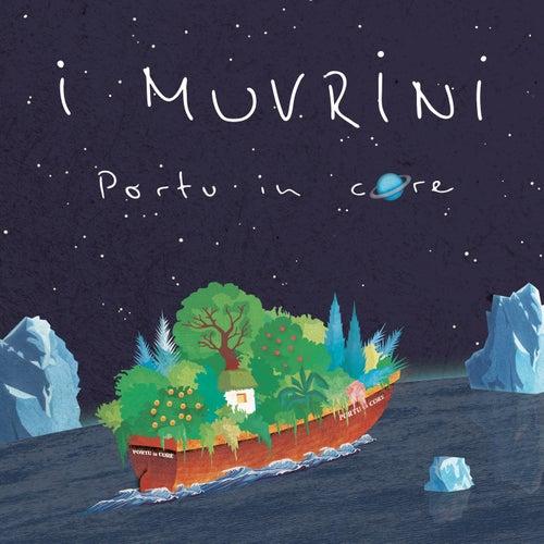 Portu in core di I Muvrini