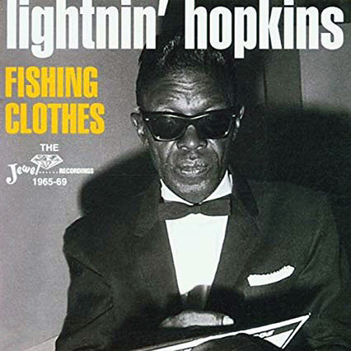 Fishing Clothes, Vol. 2 by Lightnin' Hopkins