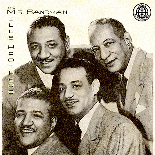 Mr. Sandman de The Mills Brothers