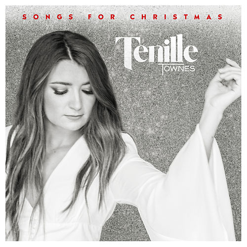 Songs for Christmas by Tenille Townes
