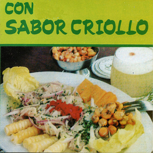 Con Sabor Criollo by German Garcia