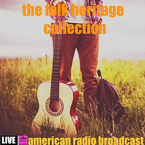 The Folk Heritage Collection (Live) de Various Artists