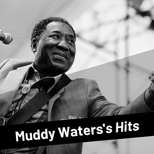 Muddy Waters's Hits de Muddy Waters