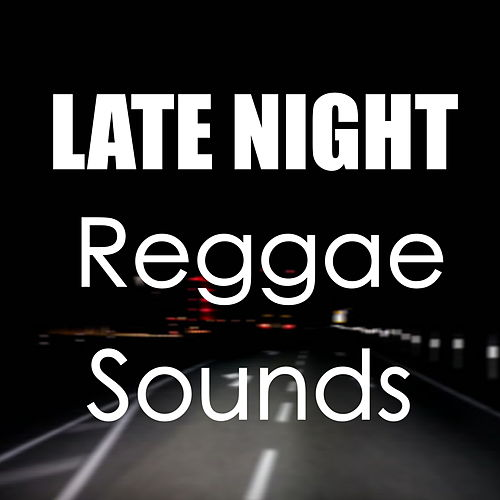 Late Night Reggae Sounds de Various Artists