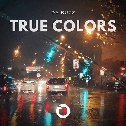 True Colors by Da Buzz