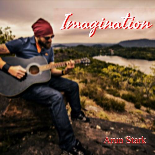 Imagination by Arun Stark