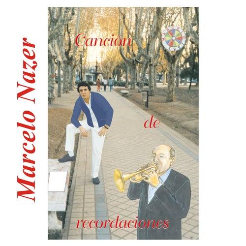 Canción de Recordaciones de Marcelo Nazer