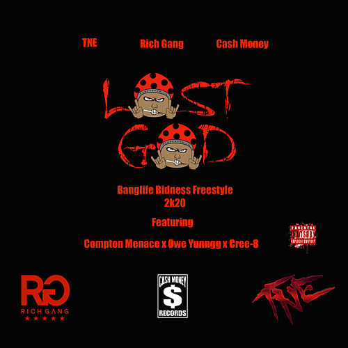 Banglife Bidness Freestyle 2k20 (feat. Compton Menace, Owe Yuunngg & Cree-8) de Lost God