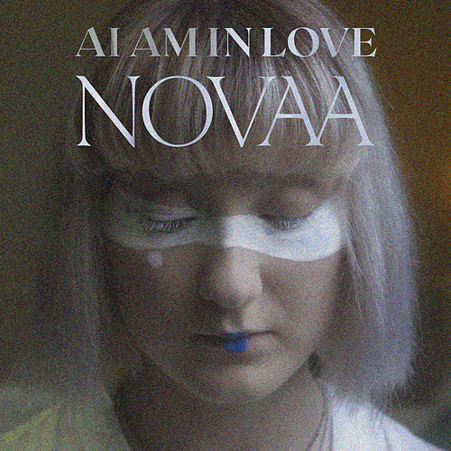 AI Am In Love by Novaa