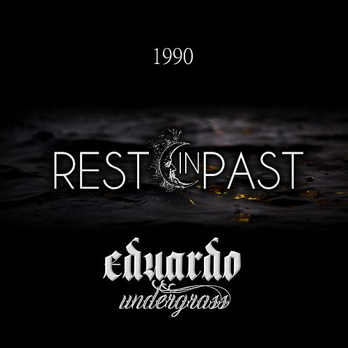 Rest in Past - 1990 by Eduardo Undergrass