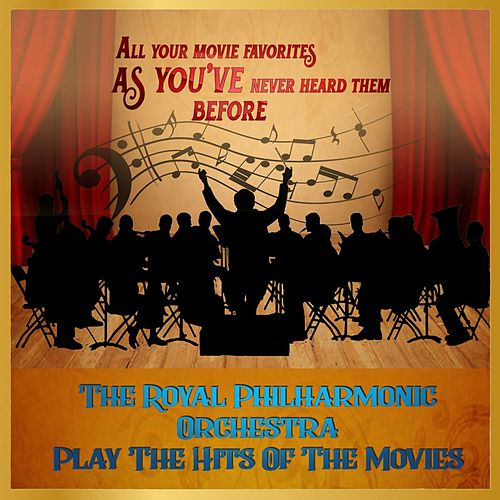 The Royal Philharmonic Orchestra Play The Hits Of The Movies de Royal Philharmonic Orchestra