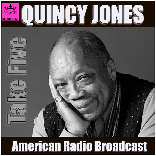 Take Five (Live) by Quincy Jones