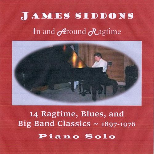 In and Around Ragtime de James Siddons
