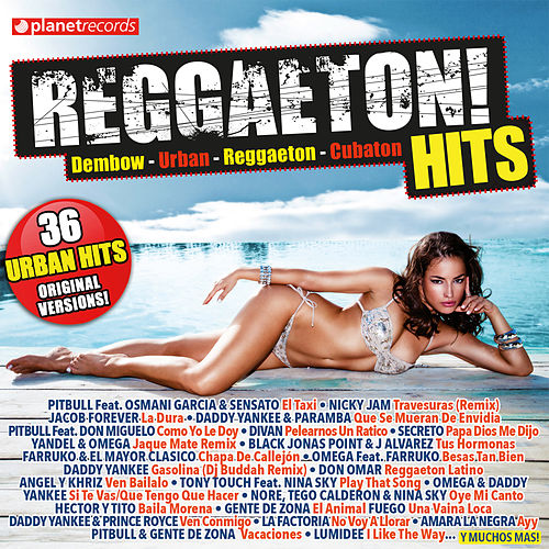 Reggaeton! Hits (36 Urban Hits - Original Versions (Dembow - Urban - Reggaeton - Cubaton)) de Various Artists