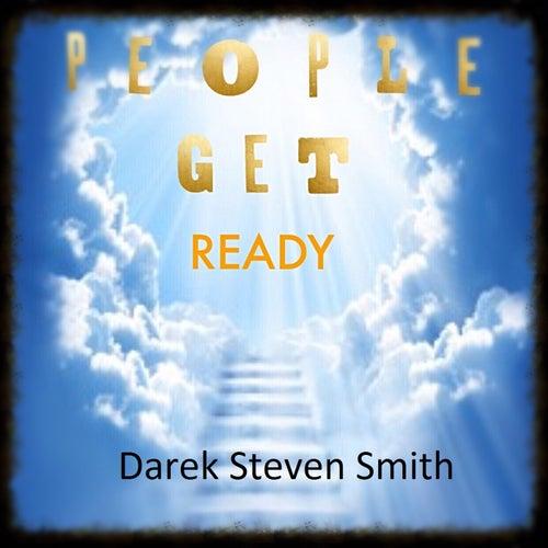 People Get Ready von Darek Steven Smith
