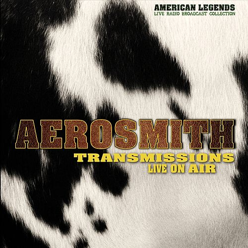 Aerosmith - Transmissions by Aerosmith