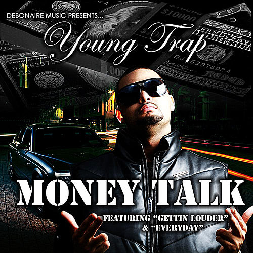 Money Talk by Young Trap