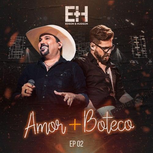 Amor + Boteco 2 de Edson & Hudson