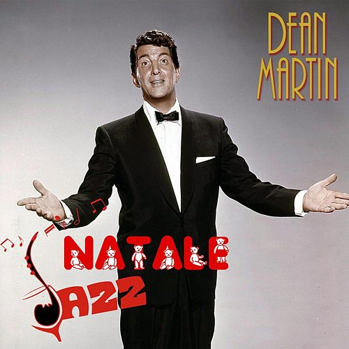 Natale Jazz (Christmas Jazz Songs) by Dean Martin