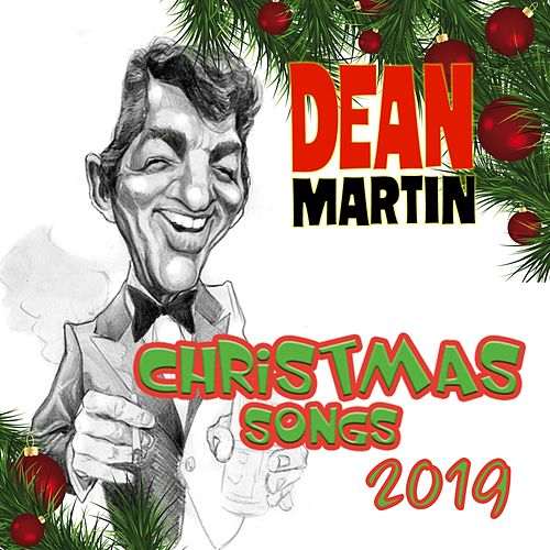 Christmas Songs 2019 de Dean Martin