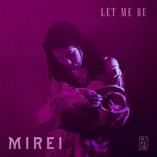 Let Me Be by Mirei