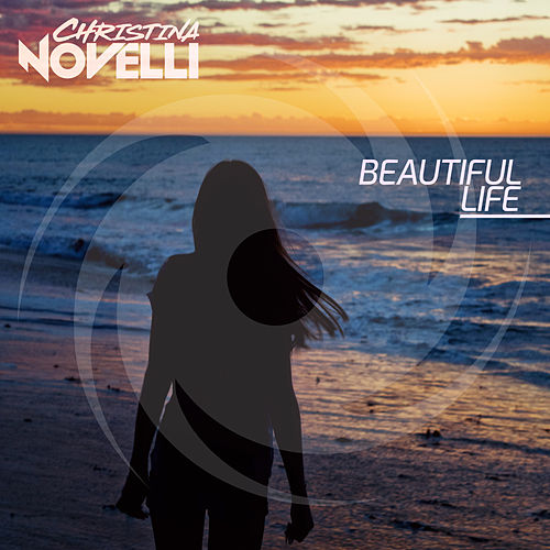 Beautiful Life de Christina Novelli