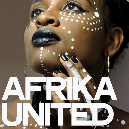 Afrika United von Various Artists
