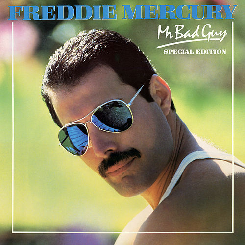 Mr. Bad Guy (Special Edition) by Freddie Mercury